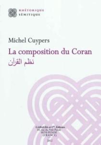 Cover of Michel Cuypers, La composition du Coran (Librairie Gabalda, 2012).