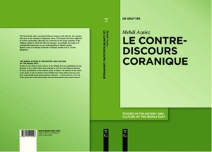 Cover image of Mehdi Azaiez, Le contre-discours coranique (Berlin: DeGruyter, 2015).