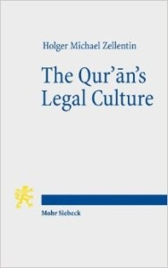 Cover of Zellentin, The Qurʾān's Legal Culture (Tübingen: Mohr Siebeck, 2013).